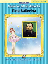 Music for Little Mozarts: Character Solo -- Nina Ballerina, Level 3 00-27717   upc 038081302348