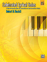 Celebrated Lyrical Solos, Book 5 00-29181   upc 038081322131