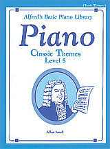 Alfred's Basic Piano Course: Classic Themes Book 5 00-3125   upc 038081005393