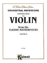 Orchestral Repertoire: Complete Parts for Violin from the Classic Masterpieces, Volume II 00-K02143   upc 654979021421