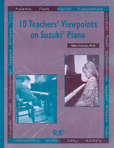 10 Teachers' Viewpoints on SuzukiŒÍíˆí_í« Piano 00-MUS074   upc 9782894425527