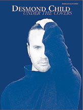 Desmond Child: Under the Covers 00-PFM0110   upc 654979022701