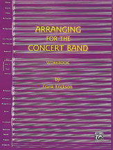 Arranging for the Concert Band 00-SB01029A   upc 029156210927