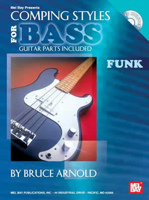 Comping Styles for Bass - Funk, Bruce Arnold 20629BCDEB   upc 796279095631
