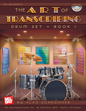 Art of Transcribing - Drum Set, Book 1 20814BCD   upc 796279096720