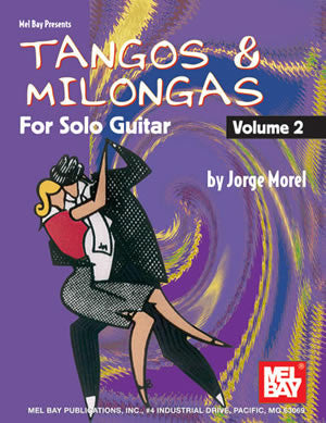 Tangos & Milongas for Solo Guitar, Volume 2 21259   upc 796279103855