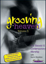 Grooving for Heaven, Volume 1: The Bassist & Contemporary Worship 68-32444   upc 677957000195