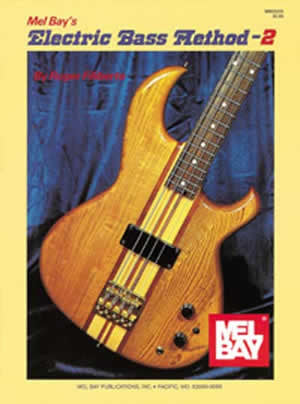 Electric Bass Method Volume 2 93235   upc 796279000505