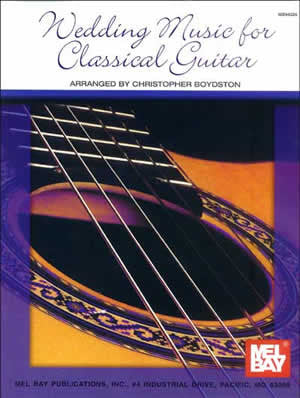 Wedding Music for Classical Guitar 94226   upc 796279007061