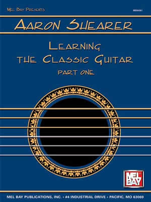 Aaron Shearer Learning The Classic Guitar Part 1   upc 796279008303