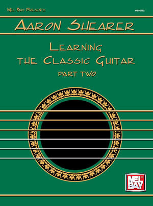 Aaron Shearer Learning the Classic Guitar Part 2   upc 796279008310