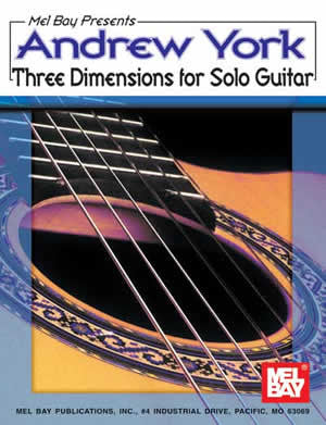 Andrew York Three Dimensions for Solo Guitar 97046   upc 796279049658