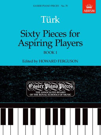 Sixty Pieces for Aspiring Players, Book I  9781854723628   upc 9781854723628