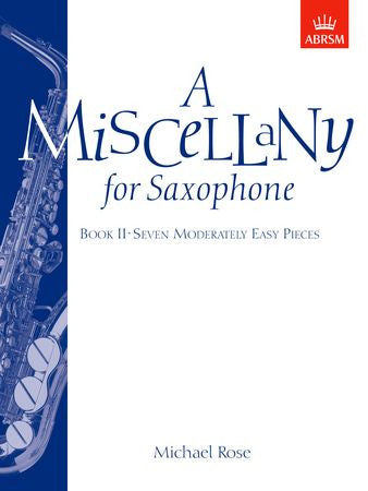 A Miscellany for Saxophone, Book II  9781854726438   upc 9781854726438