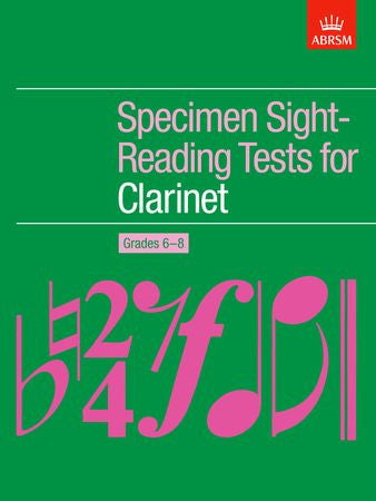 Specimen Sight-Reading Tests for Clarinet, Grades 6-8  9781854728913   upc 9781854728913