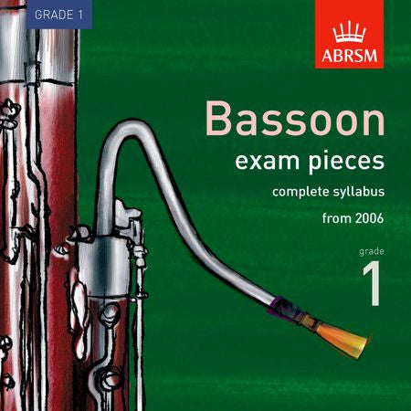 Complete Bassoon Exam Recordings, from 2006, Grade 1  9781860966583   upc 9781860966583