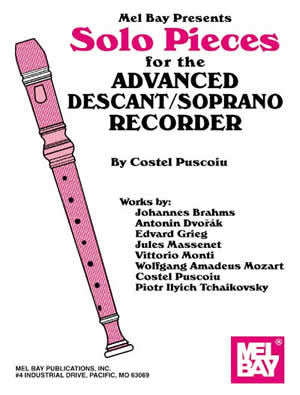 Solo Pieces for the Advanced Descant/Soprano Recorder 98175   upc 796279064064
