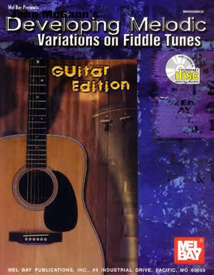 John McGann's Developing Melodic Variations on Fiddle Tunes 98556BCD   upc 796279065290