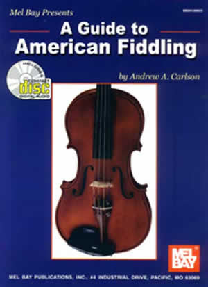 A Guide to American Fiddling 99128BCD   upc 796279036290