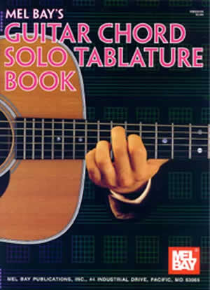 Guitar Chord Solo Tablature Book 99444   upc 796279073820
