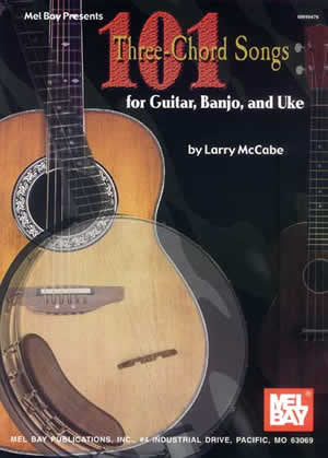 101 Three-Chord Songs for Guitar, Banjo, and Uke 99476   upc 796279071574