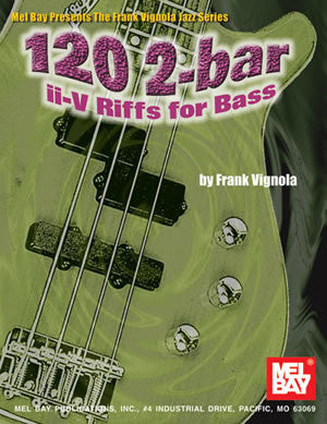 120 2-bar ii-V Riffs for Bass 99773   upc 796279079433