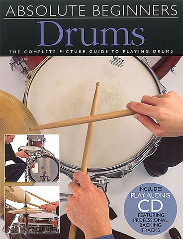ABSOLUTE BEGINNERS DRUMS BOOK/CD̴Ì_̴åÇÌÎ_ÌÎ__̴Ì_̴åÇÌÎ_ÌÎ___ AM92617   upc 9780711974296