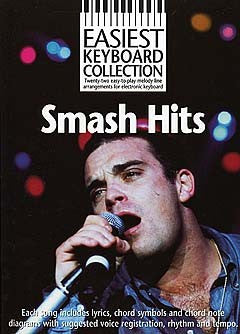 EASIEST KEYBOARD COLLECTION SMASH HITS MELODY LYRICS & CHORDS BOOKí«í_í«Œ'íë_íë__í«í_í«Œ'íë_íë___ AM963875   upc 9780711981461