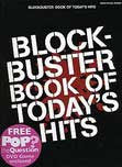 BLOCKBUSTER BOOK OF TODAYS HITS PVG BOOK PLUS FREE DVD POP GAME̴Ì_̴åÇÌÎ_ÌÎ__̴Ì_̴åÇÌÎ_ÌÎ___ AM986854   upc 9781846097195