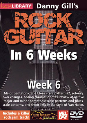 Danny Gill's Rock Guitar in 6 Weeks: Week 6  DVD RDR0333   upc