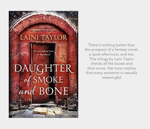 #nowreading: Daughter of Smoke and Bone