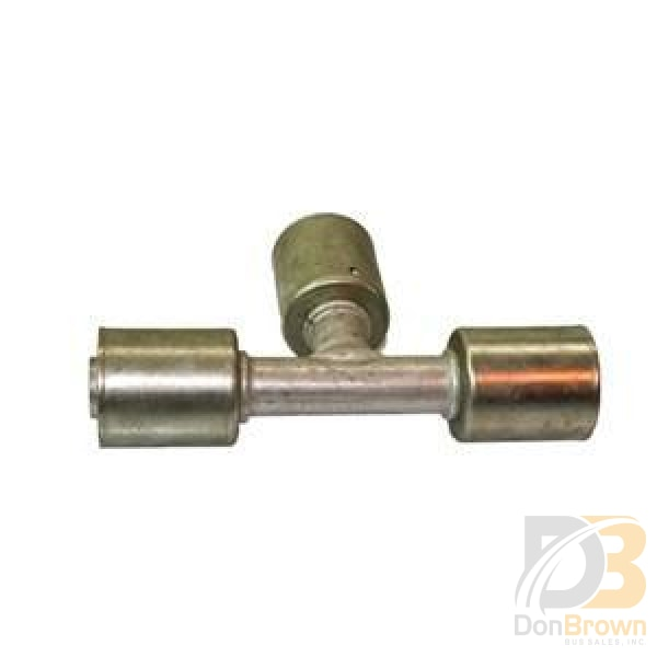 Fitting Tee #12 X Hose Beadlock 313183 Air Conditioning