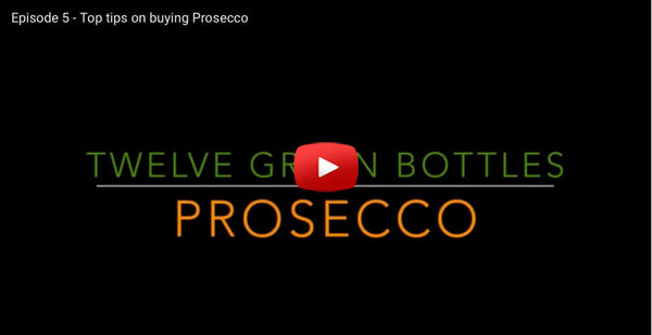 Prosecco - See our Video  For Top Tips on Buying