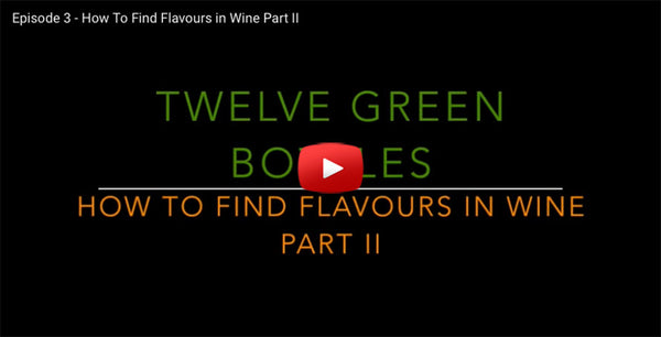 Find Flavours in Your Wine Part 2 Video