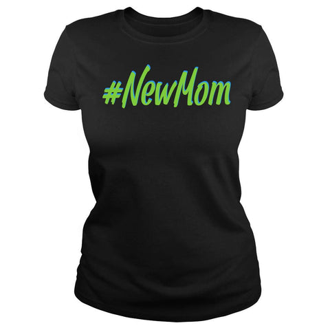 """#NewMom"" New Mom T Shirt Collection - Speedy Trends"