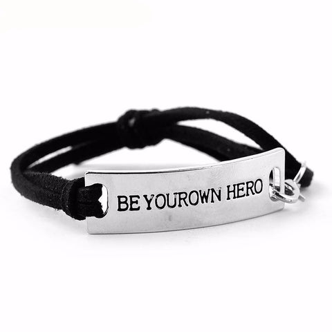 """BE YOUR OWN HERO"" Bracelet"