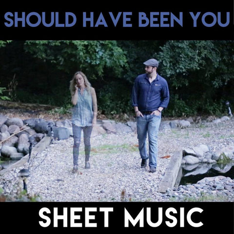 Should Have Been You - Sheet Music