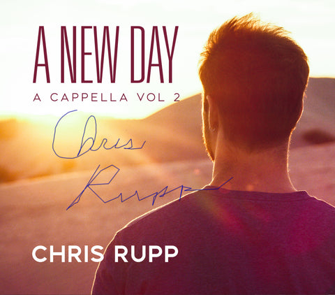 A New Day: A Cappella Vol 2 CD - SIGNED!