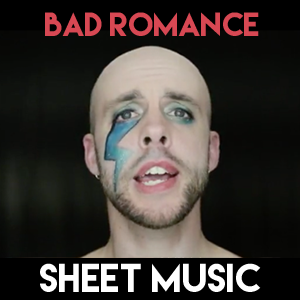 Bad Romance - Sheet Music