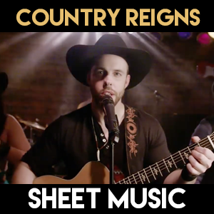 Country Reigns - Sheet Music