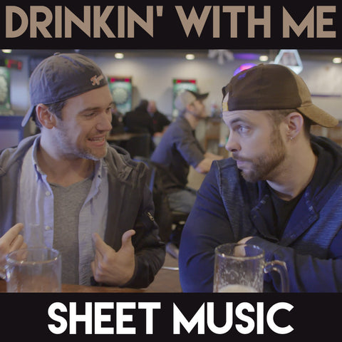 Drinkin' With Me - Sheet Music