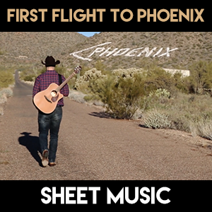 First Flight to Phoenix - Sheet Music
