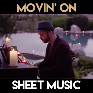 Movin' On - Sheet Music
