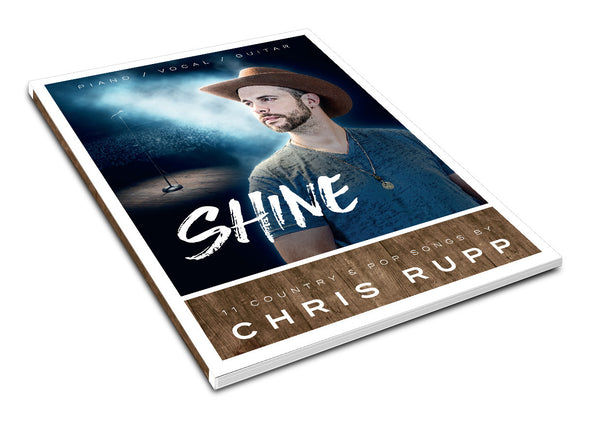 Shine Sheet Music Book - SIGNED -  CLEARANCE