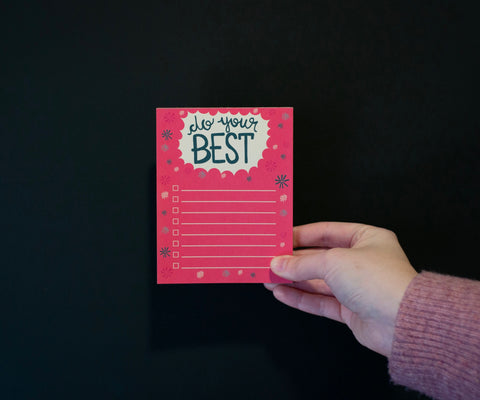 """Do Your Best"" Checklist Notepad"