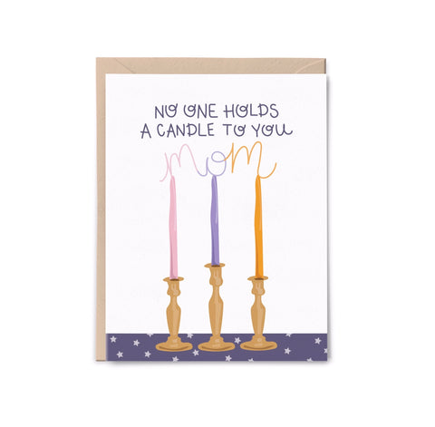 Candle to you, Mom Card