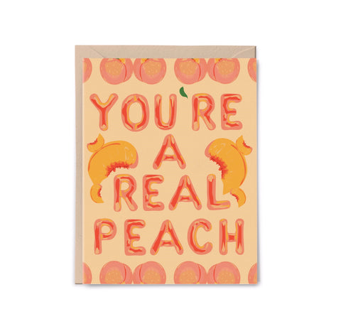 You're a Real Peach Card