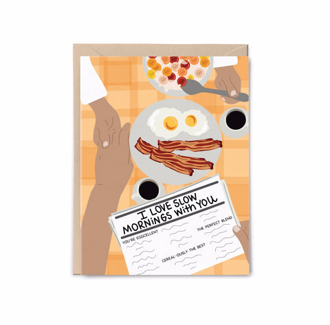 Slow Mornings with You Breakfast Card