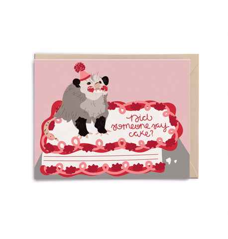 """Did Someone Say Cake?"" Possum Card"