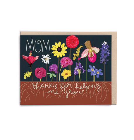Mom, Thanks For Helping Me Grow Card